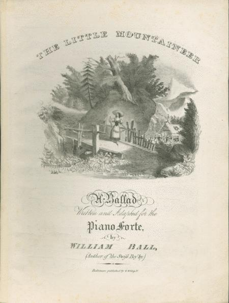 The Little Mountaineer. A Ballad
