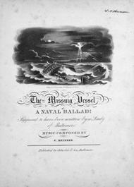 The Missing Vessel. A Naval Ballad