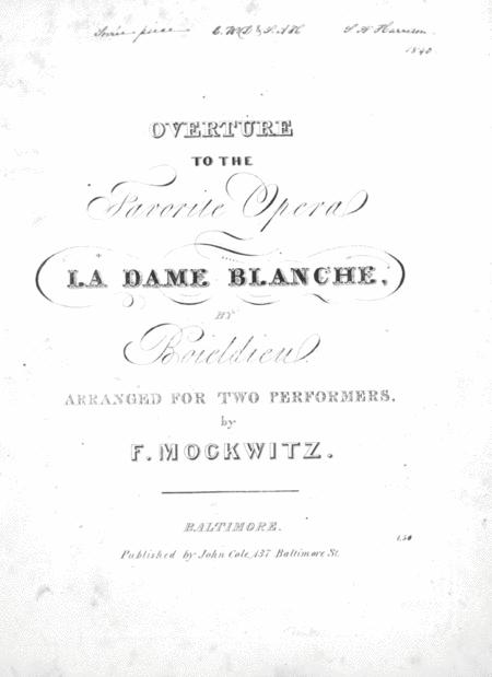Overture to the Favorite Opera La Dame Blanche