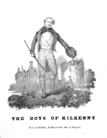 The Boys of Kilkenny. Adapted to an Irish Air