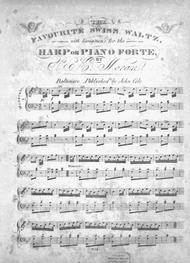 The Favourite Swiss Waltz, with Variations for the Harp or Piano Forte