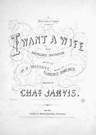 I Want A Wife, or, The Bachelor's Invitation