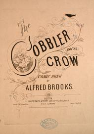 The Cobbler and the Crow. Comic Song