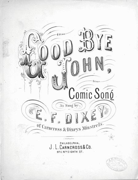Good Bye John. Comic Song