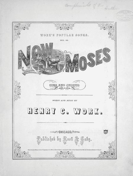 Now Moses. Song & Chorus