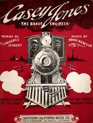 Casey Jones. The Brave Engineer
