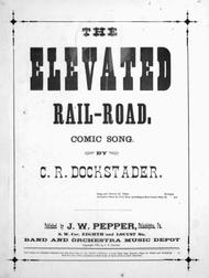 The Elevated Rail-Road. Comic Song