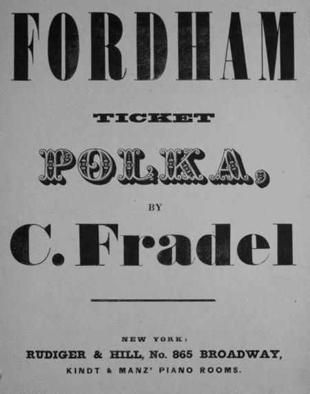 Fordham Ticket Polka. Polka Burlesque