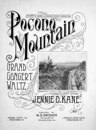Pocono Mountain. Grand Concert Waltz