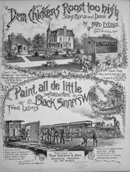 Paint all de Little Black Sinners White. Song Dance, and Chorus
