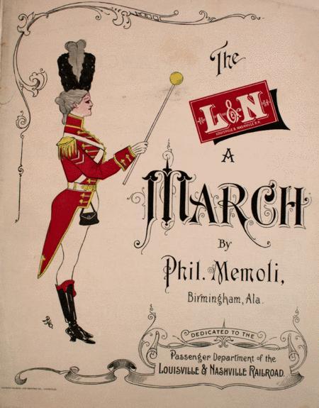 The Louisville & Nashville R.R. March