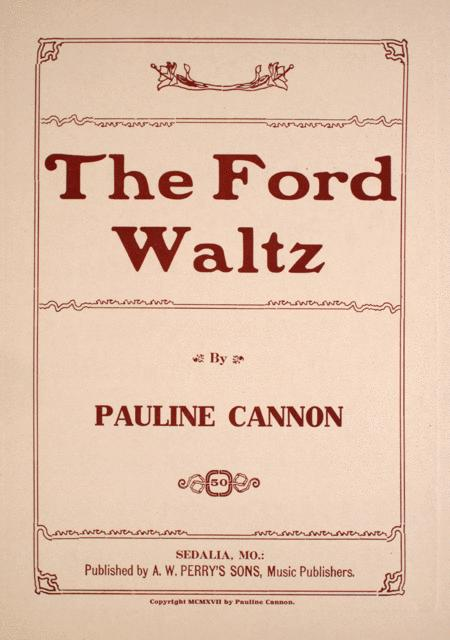 The Ford Waltz