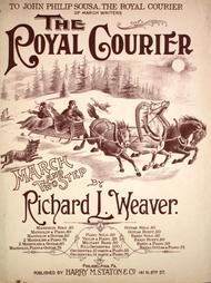 The Royal Courier. March and Two Step