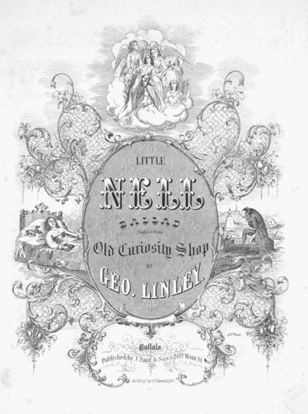 Little Nell. Ballad. Subject From Old Curiosity Shop
