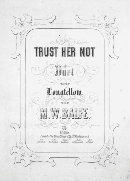 Trust Her Not. Duet