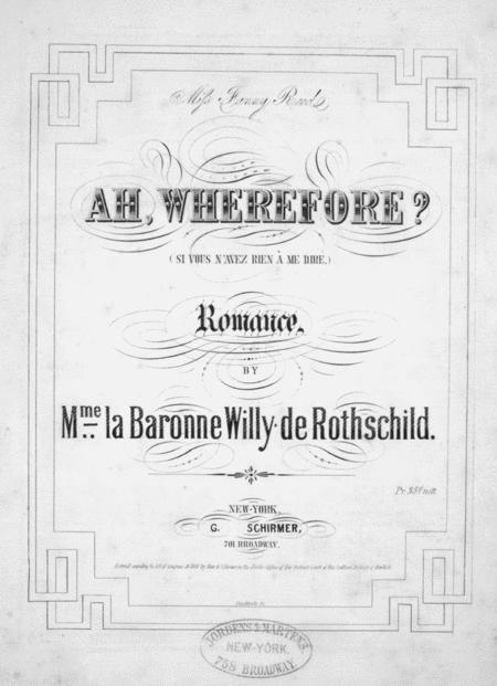 Ah, Wherefore? (Si Vous N'Avez Rien `A Me Dire). Romance