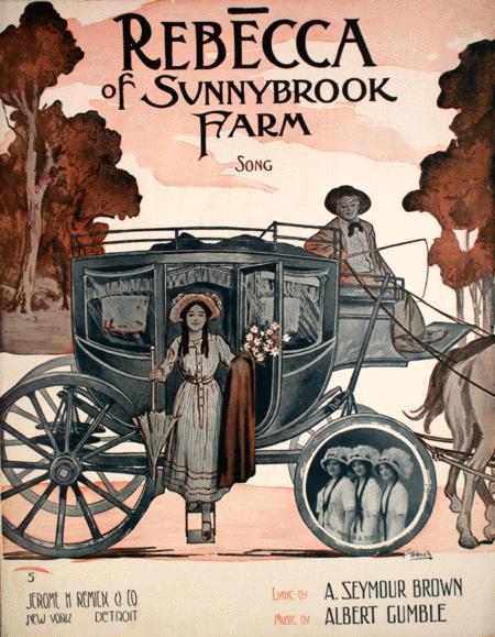Rebecca of Sunnybrook Farm. Song