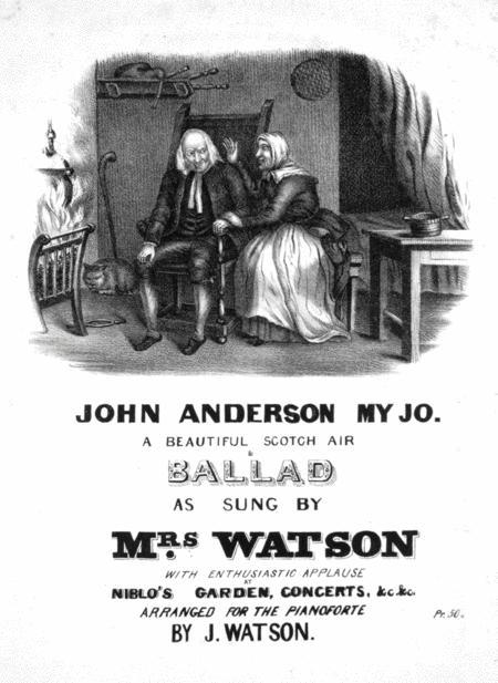 John Anderson My Jo. A Beautiful Scotch Air & Ballad