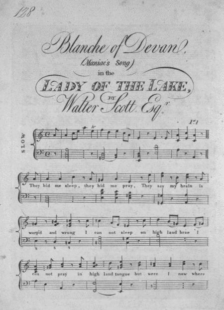 Blanche of Devan's. Maniac's Song in the Lady of the Lake