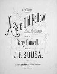 A Rare Old Fellow. Song for Baritone