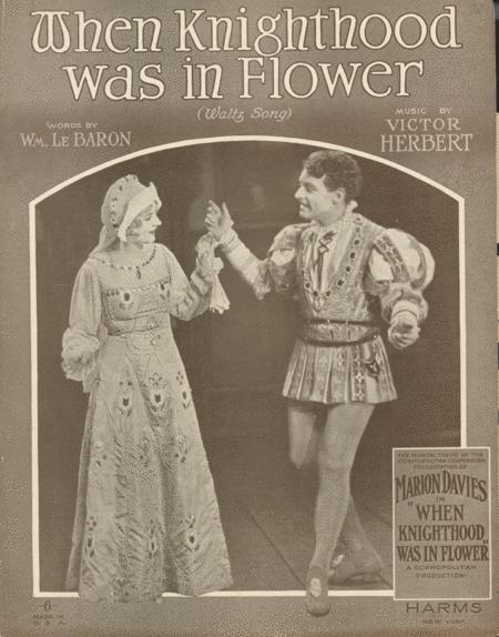 When Knighthood Was in Flower. Waltz Song