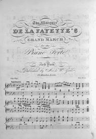 The Marquis De La Fayette's Grand March for the Piano Forte
