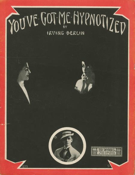 You've Got Me Hypnotized