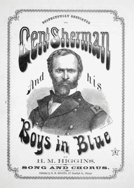 Genl. Sherman and His Boys in Blue. Song and Chorus