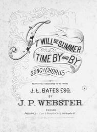 It Will Be Summer Time By and By. Song and Chorus