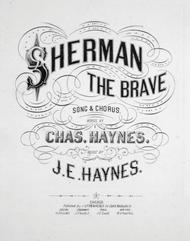 Sherman the Brave. Song & Chorus