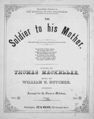 The Soldier to His Mother. Pathetic Song