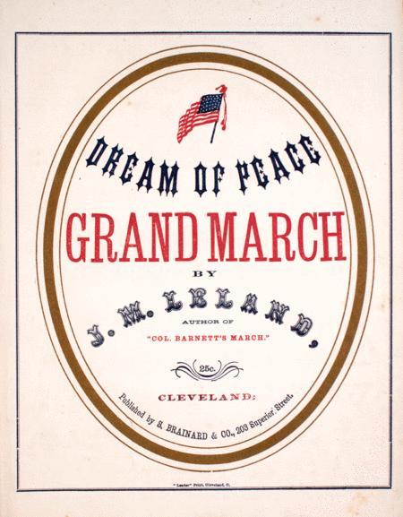 Dream of Peace Grand March