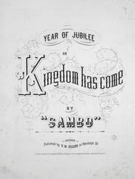Year of Jubilee or Kingdom Has Come