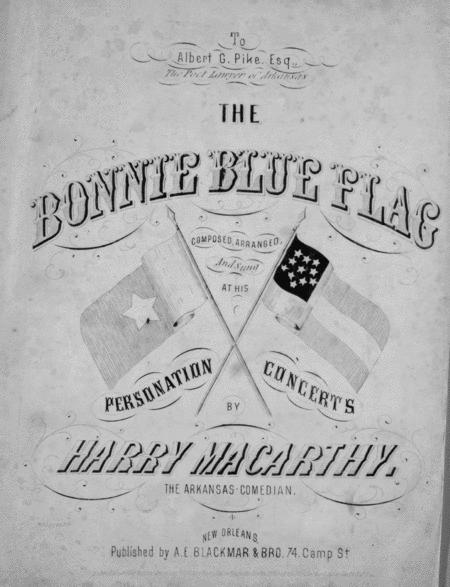 The Bonnie Blue Flag. A Southern Patriotic Song