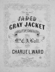 The Faded Gray Jacket, or, Fold it up Carefully
