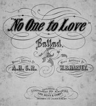 No One to Love. Ballad