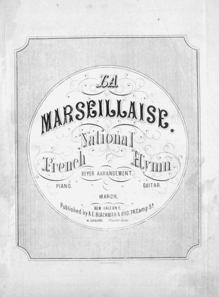 La Marseillaise. National French Hymn