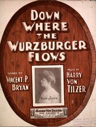 Down Where the Wurzburger Flows