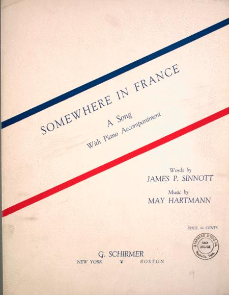 Somewhere in France. A Song With Piano Accompaniment