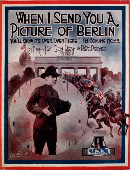 When I Sen You a Picture of Berlin (You'll Know It's Over