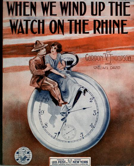 When We Wind Up the Watch on the Rhine
