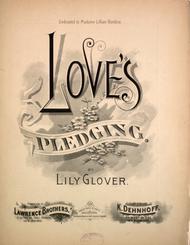 Love's Pledging