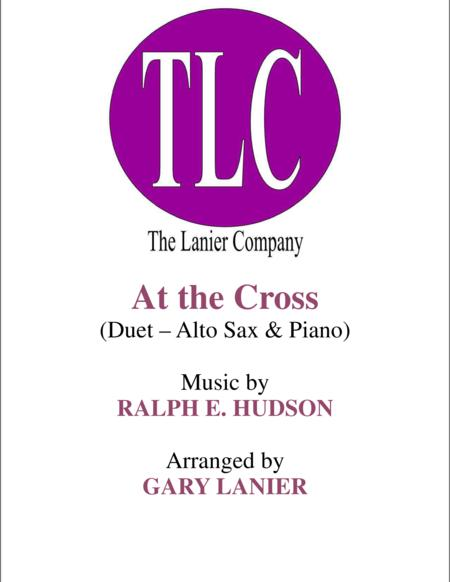 AT THE CROSS (Duet – Alto Sax and Piano/Score and Parts)