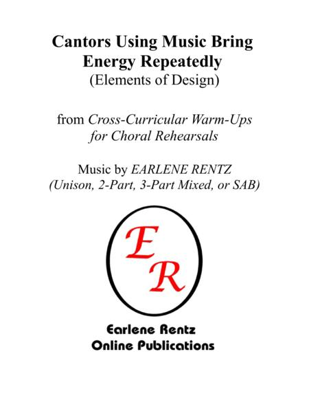 Cantors Using Music Bring Energy Repeatedly (Elements of Design) - Warm-Up