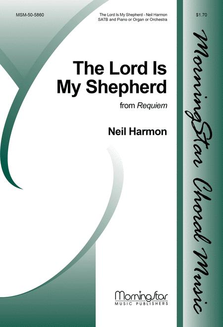 The Lord Is My Shepherd from