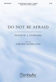 Do Not Be Afraid Sheet Music By Philip W  J  Stopford