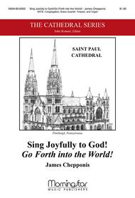 Sing Joyfully to God!/Go Forth into the World! (Choral Score)