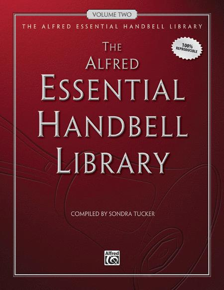 The Alfred Essential Handbell Library, Volume 2