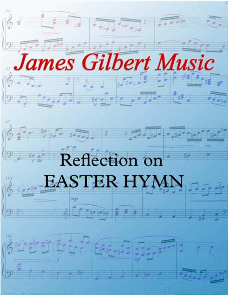Reflection on EASTER HYMN