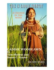 A Change in The Wind - Caddie Woodlawn